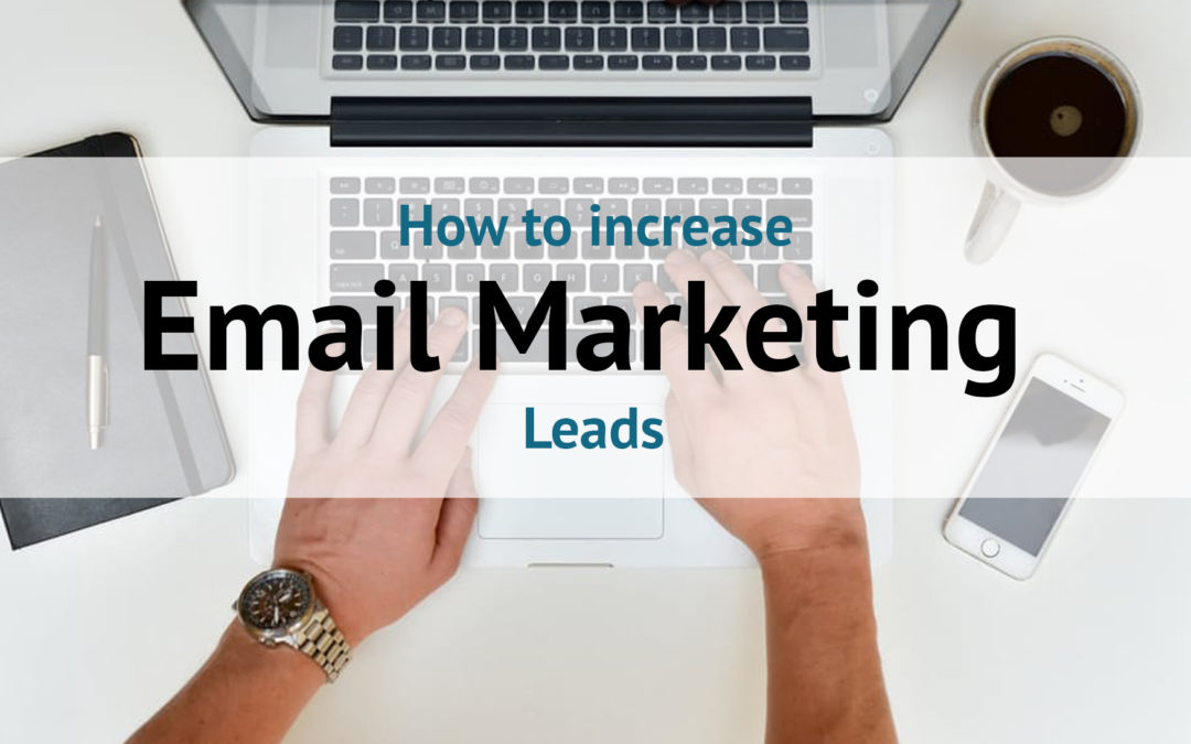 How To Send Effective Emails To Increase Leads