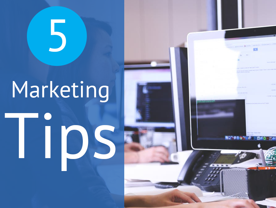 5 Marketing Tips That You Should Know